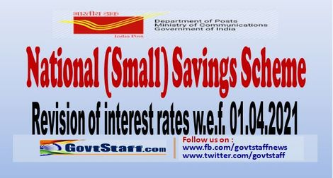 Revision of interest rates for National (Small) Savings Schemes w.e.f. 01.04.2021 – SB Order No. 07/2021