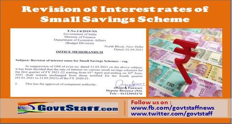 Small Savings Schemes : Revision of Interest Rates for the first quarter of FY 2021-22- O.M. dated 01.04.2021