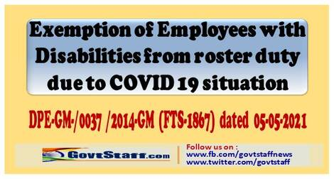 Exemption of Employees with Disabilities from roaster duty due to COVID-19 situation – DPE O.M dated 5-5-2021