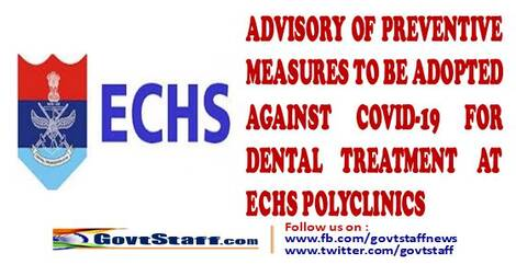 Advisory on Dental Treatment at ECHS Polyclinics – Preventing measures to be adopted against Covid-19