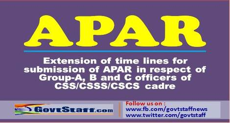 Extension of time lines for submission of APAR in respect of Group-A, B and C officers of CSS/CSSS/CSCS cadre through SPARROW portal for the year 2020- 2021