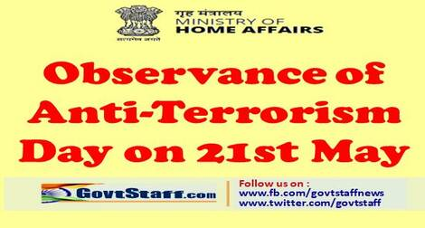 Observance of Anti-Terrorism Day on 21st May – Home Ministry Order dated 13rd May, 2021