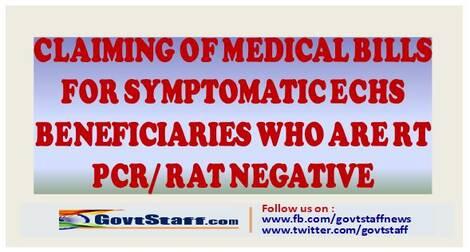Reimbursement of Medical Bills for Symptomatic ECHS Beneficiaries who are RTPCR/RAT Negative