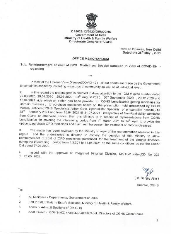 Special Sanction for Reimbursement of cost of OPD Medicines in view of COVID-19 – Reimbursement of cost of OPD medicines purchased for the treatment of the chronic illnesses during the intervening period from 01.03.2021 to 14.04.2021 is allowed.