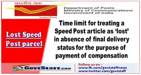 Time limit for treating a Speed Post article as 'lost' in absence of final delivery status for the purpose of payment of compensation