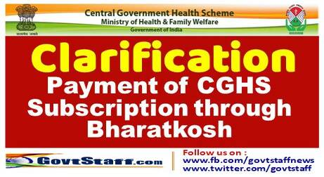 Payment of CGHS Subscription through Bharatkosh – CGHS Clarification