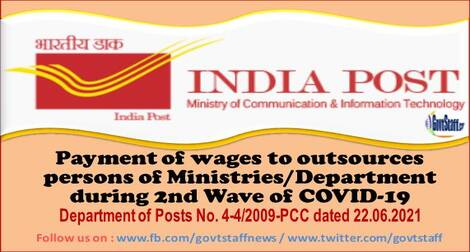 Payment of wages to outsources persons of Ministries/Department during 2nd Wave of COVID-19 – Department of Posts order dated 22.06.2021