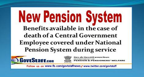 Benefits available in the case of death of a Central Government Employee covered under NPS during service