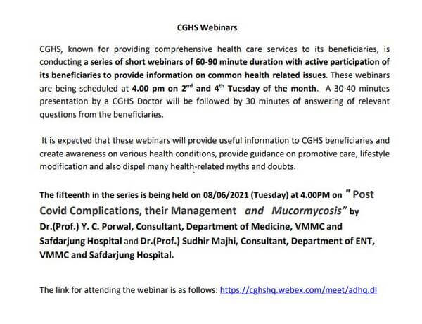 """CGHS Webinar on 08/06/2021 (Tuesday) at 4.00PM on """"Post Covid Complications, their Management and Mucormycosis"""""""