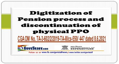 Digitization of Pension process and discontinuation of physical PPO: CGA OM dated 08.06.2021