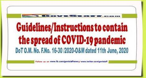 Guidelines/Instructions to contain the spread of COVID-19 pandemic – DoT O.M. No. F.No. 16-30 /2020-O&M dated 11th June, 2020