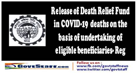Payment of Ex-gratia Death Relief Fund (DRF) in COVID-19 deaths on the basis of undertaking of eligible beneficiaries without insisting on death certificate
