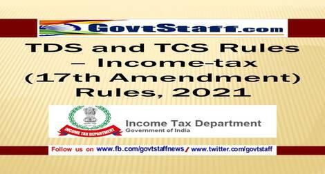 TDS and TCS Rules – Income-tax (17th Amendment) Rules, 2021