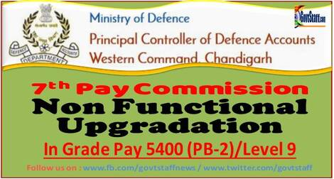 7th CPC – Grant of Non-Functional Upgradation (NFU) – Grant of Grade Pay of Rs. 5400 (PB-2) Level 9 reg.
