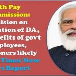 7th-pay-commission-da-dr-decision-on-restoration-likely-today