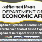 Cash Management System in Central Government Modified Exchequer Control Based Expenditure Management in respect of Q2 of 2021 22