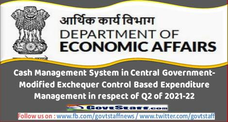 Finmin: Cash Management System in Central Government-Modified Exchequer Control Based Expenditure Management in respect of Q2 of 2021-22
