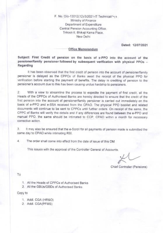 First Credit of pension on the basis of e-PPO into the account of the pensioner/family pensioner followed by subsequent verification with physical PPOs
