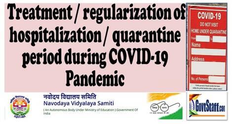 Treatment / regularization of hospitalization / quarantine period during COVID-19 Pandemic – NVS dated June 25, 2021