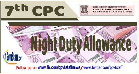 7th CPC Night Duty Allowance alongwith HPCA/PCA – Clarification by CGDA