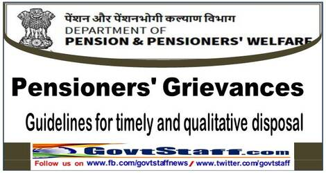 Pensioners' Grievances : Guidelines for timely and qualitative disposal – DoP&PW OM dated 06.08.2021