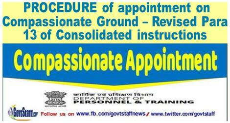 PROCEDURE of appointment on Compassionate Ground – Revised Para 13 of Consolidated instructions: DoP&T OM dated 23.08.2021