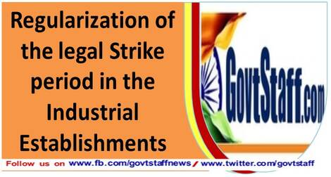 Regularization of the legal Strike period in the Industrial Establishments – NCJCM