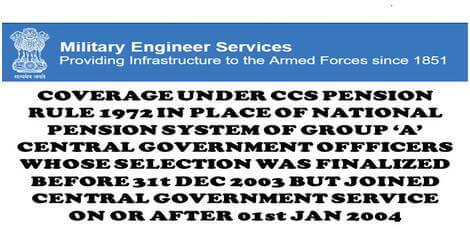 Forwarding cases of Group 'A' Central Government Officers whose selection was finalized before 31st Dec 2003 but joined Central Government service on or after 01st Jan 2004