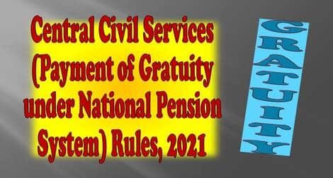 Central Civil Services (Payment of Gratuity under National Pension System) Rules, 2021