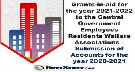 Grants-in-aid for the year 2021-2022 to the Central Government Employees Residents Welfare Associations : DoPT Order dated 01.09.2021