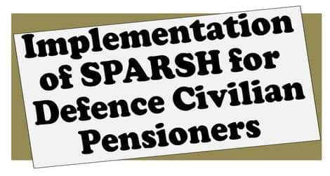 Implementation of SPARSH for Defence Civilian Pensioners – MES order dated 22.09.2021
