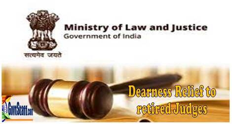 Revised Dearness Relief to the retired Judges of Supreme Court/High Courts and Family Pensioners – Ministry of Law and Justice