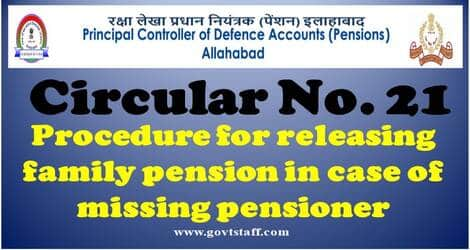 Procedure for releasing family pension in case of missing pensioner: PCDA(P) Circular No. 221